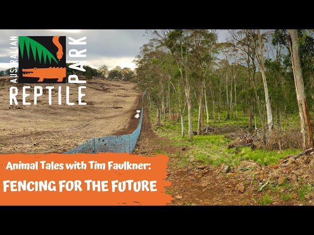 ANIMAL TALES WITH TIM FAULKNER | EPISODE 42 | FENCING FOR THE FUTURE