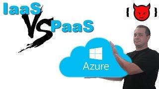 Azure: IaaS vs PaaS cмотреть видео онлайн бесплатно в высоком качестве - HDVIDEO