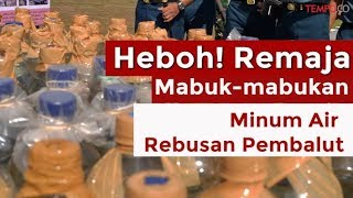 Download Video Heboh! Remaja Mabuk-Mabukan Minum Air Rebusan Pembalut MP3 3GP MP4
