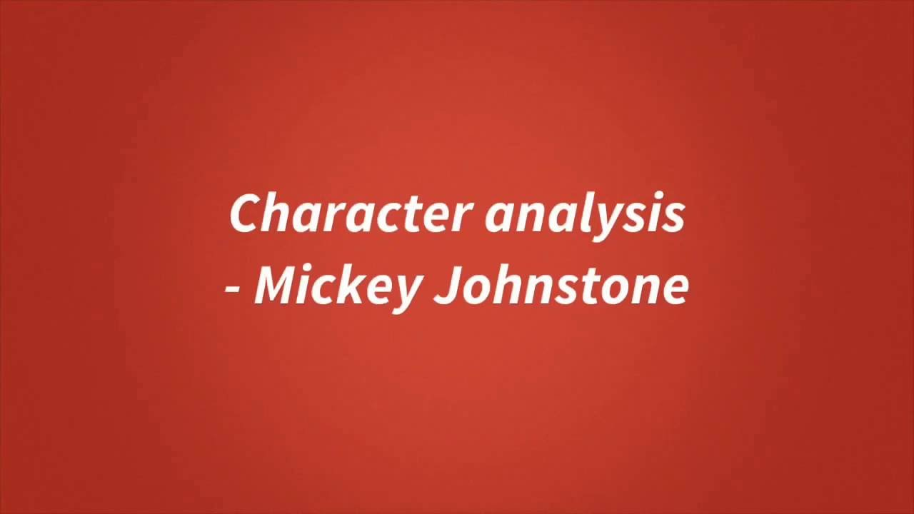 Blood Brothers Revision: Mickey Johnstone