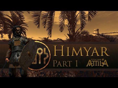 Total War: Attila - Let's Play - Himyar - Part 1