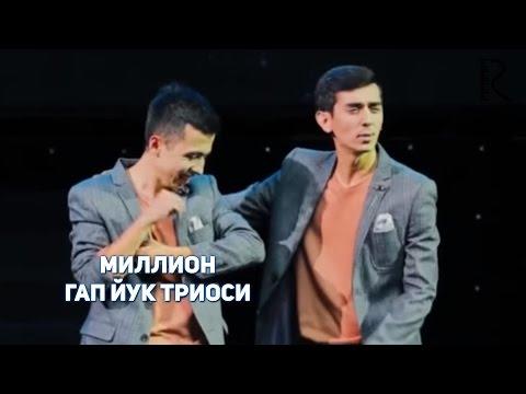 МИЛЛИОН - ГАП ЙУК ТРИОСИ ВИДЕО ТУПЛАМИ 2013-2016