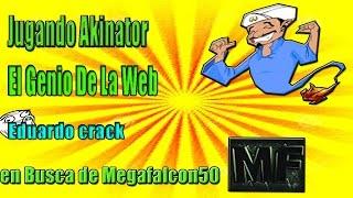 En Busca De Megafalcon50 En Akinator   Jugando Akinator   Eduardo Crack