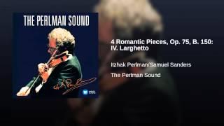 4 Romantic Pieces, Op. 75, B. 150: IV. Larghetto