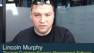 The best Customer Success Management (CSM) Software - Lincoln Murphy