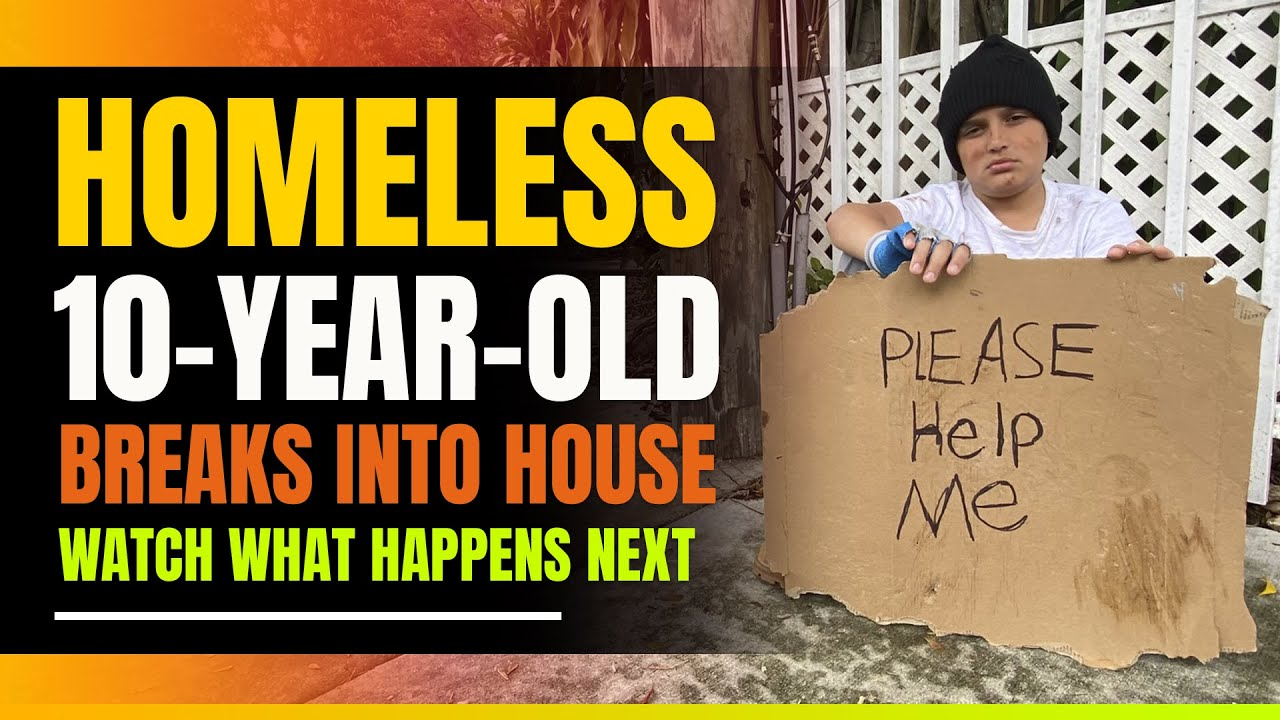 Homeless 10 Year Old Orphan Breaks Into House. Watch What Happens Next