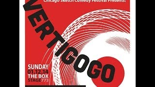 VertiGoGo [Chicago Sketch Comedy Festival