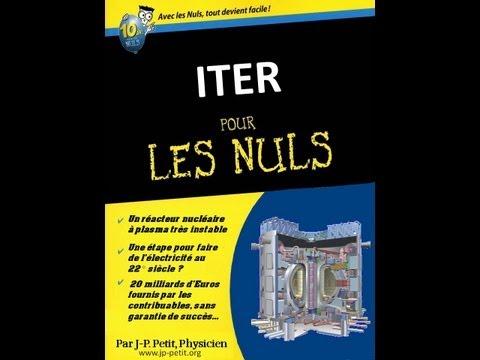 ITER Mythes et Réalités 5/5 : Fusion nucléaire, ITER versus Z-machines et fusion aneutronique.
