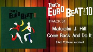 Malcolm J Hill - Come Back And Do It (High Voltage) That