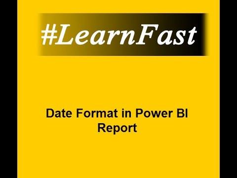 #LearnFast - Power BI Desktop Date Format   Power BI Tutorial