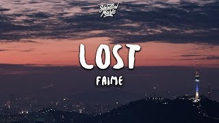 Faime - Lost (Lyrics)