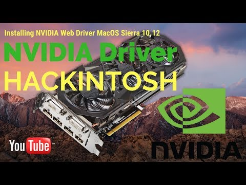 Hackintosh 2017: NVIDIA GPU install web driver macOS Sierra x99