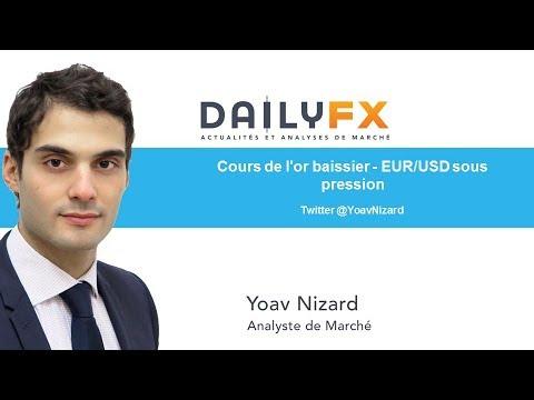 Cours de l'or baissier - EUR/USD sous pression