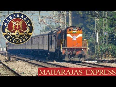THE MAHARAJA'S EXPRESS - Super Luxury Train of Indian Railways !