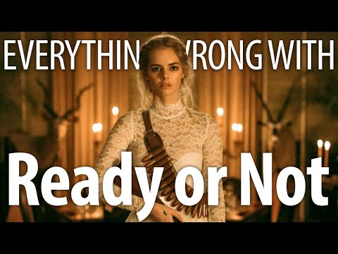 Everything Wrong With Ready or Not in 14 Minutes or Less