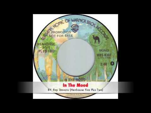Ray Stevens (Henhouse Five Plus Two) - In The Mood