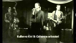 Kullervo Kivi & Gehenna-yhtye - Enempää en kerro