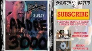 Andre 3000 - Sleazy Remix (Skratch Bastid