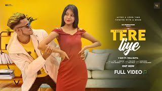 Tere Liye Rap Song - V boY   Official Music Video  Music- Exe   New Kolkata Rap Song 2021