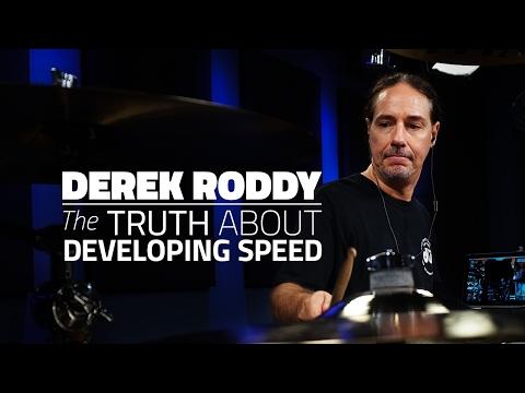 Derek Roddy: The Truth About Developing Speed - Full Drum Lesson (Drumeo)