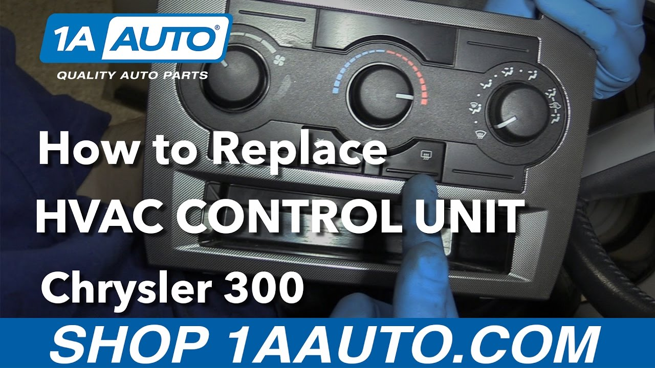 How to Replace HVAC Control Unit 05-10 Chrysler 300