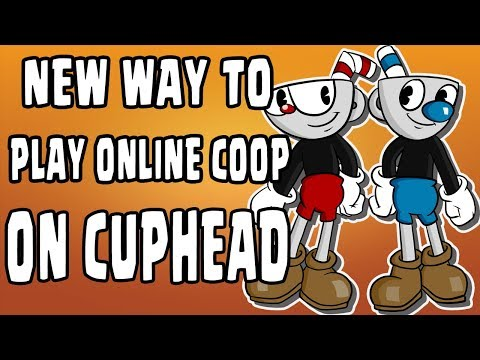 NEW WAY TO PLAY ONLINE COOP ON CUPHEAD