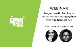 WEBINAR - Programmatic Trading in Indian Markets using Python with Kite Connect API
