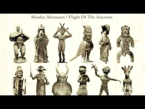 The Shaolin Afronauts - Flight Of The Ancients [Freestyle Records]