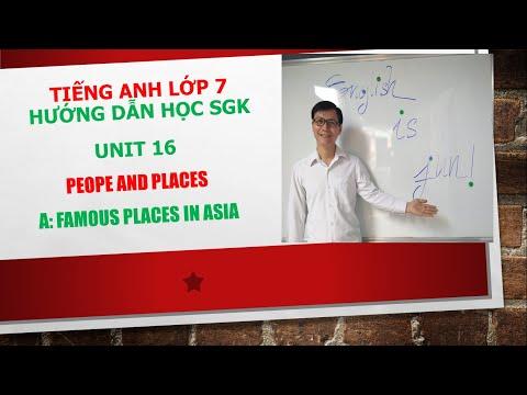 Hướng dẫn học SGK Tiếng Anh lớp 7 - Unit 16 - A: Famous places in Asia 2