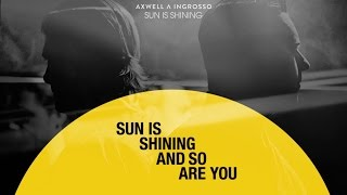 Axwell Λ Ingrosso - Sun is Shining lyric video