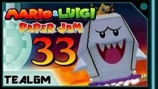 Mario & Luigi: Paper Jam Bros. - Part 33: Papercraft King Boo Boss!