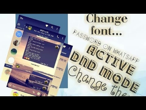 Modify GBwhatsapp(WITHOUT ROOT).Change font style.Change theme& DND mode.Part 1