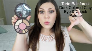 Tarte Rainforest Dark Colored Clay Eye and Cheek Palette - REVIEW and SWATCHES!