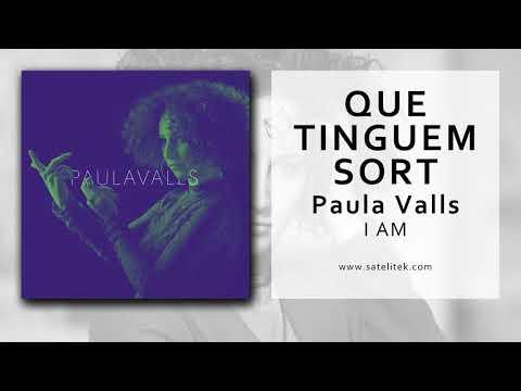 Paula Valls - Que tinguem sort (Single Oficial)
