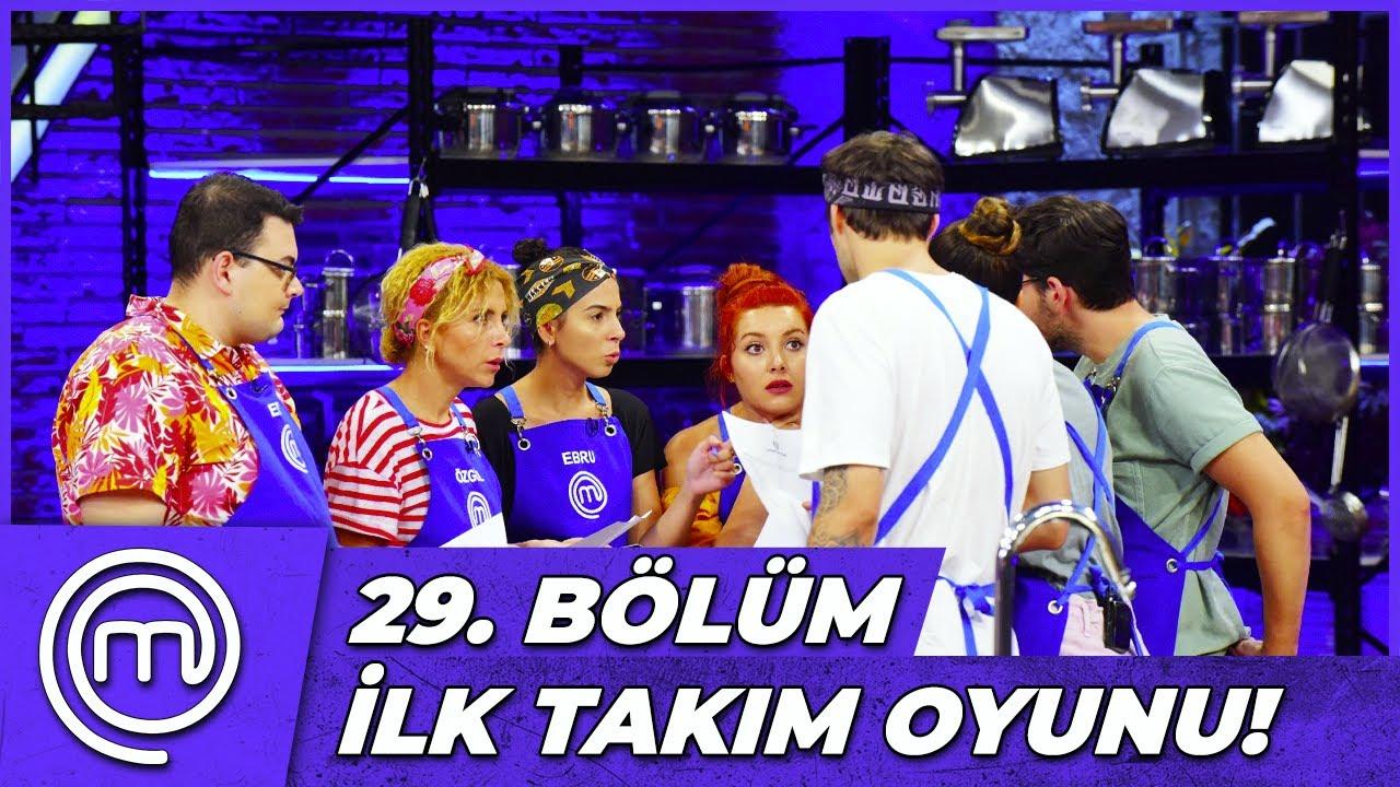MasterChef Türkiye 29. Bölüm Özeti | İLK TAKIM OYUNU!