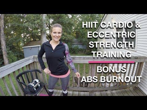 Full Body HIIT : Eccentric Strength Training : Bonus Abs Burnout