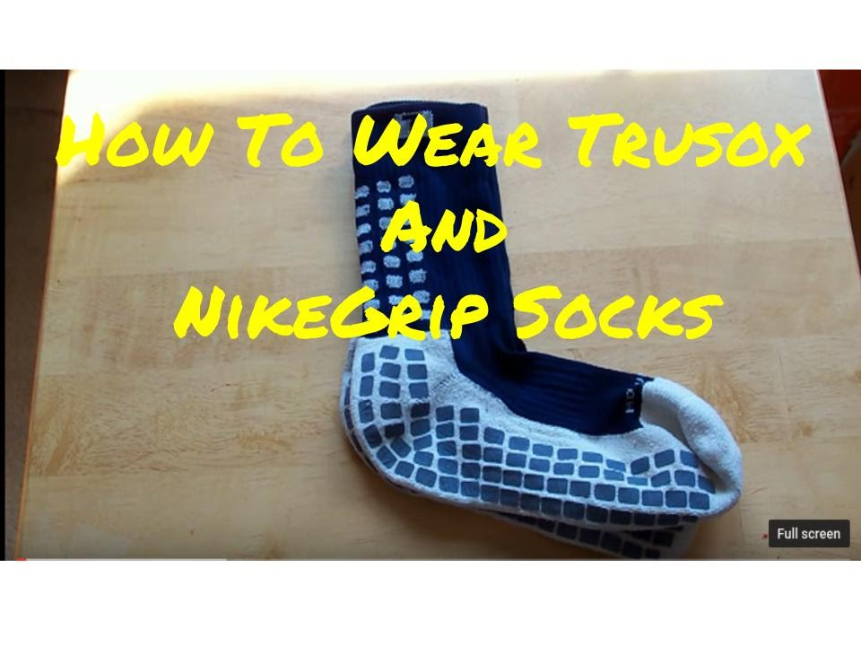 50863f51d How To Wear Trusox and NikeGrip Socks - YouTube
