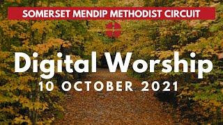 10 October 2021 Digital Worship