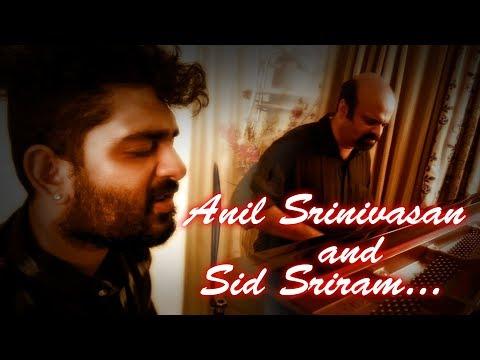 Anil Srinivasan & Sid Sriram | Inkem Inkem Inkem Kaavaale | Chinna Siru Kiliye