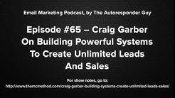 Craig Garber Interview On Unlimited Leads And Sales Through Systems