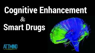 Cognitive Enhancement & Smart Drugs w/ Jesse Lawler ~ ATTMind Radio Ep 18