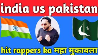Indian rapper vs Pakistani rapper