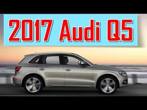2017 audi q5 redesign interior and exterior youtube. Black Bedroom Furniture Sets. Home Design Ideas