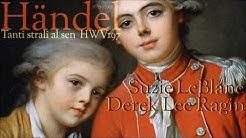 Händel - Tanti strali al sen - Suzie LeBlanc & Derek Lee Ragin