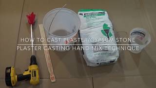 How to cast plaster/gypsum stone, plaster casting hand mix technique