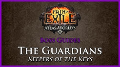 Path of Exile: The Shaper Guardians Guide
