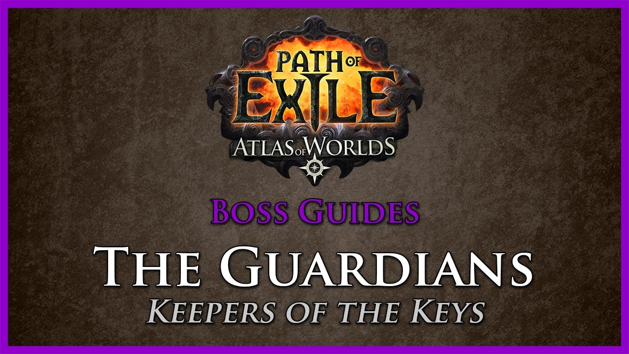 Path Of Exile: Awesome Guide To Defeat The Guardians - r4pg com