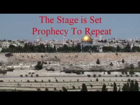 Stage Is Set In Jerusalem   Prophecy To Repeat