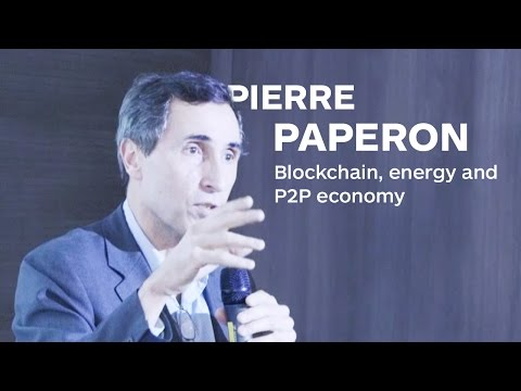 Blockchain, energy and P2P economy by Pierre Paperon  | Merkle Week Paris