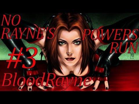 BloodRayne [NO RAYNE'S POWERS RUN] с комментариями #3